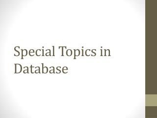 Special Topics in Database