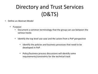 Directory and Trust  Services (D&TS)