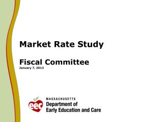 Market Rate Study Fiscal Committee January 7, 2013