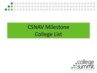 CSNAV Milestone College List
