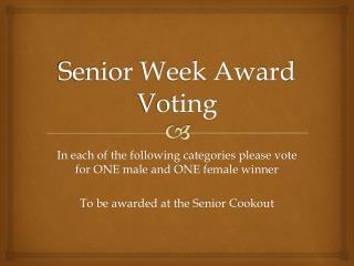 Senior Week Award Voting