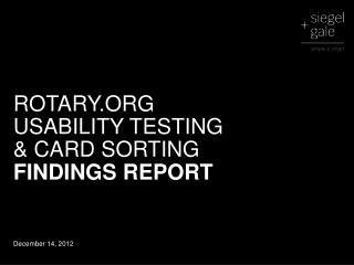 ROTARY.ORG  USABILITY TESTING  & CARD SORTING  FINDINGS REPORT