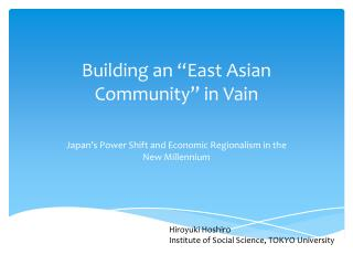 "Building an ""East Asian Community"" in  Vain"