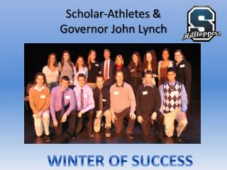 Scholar-Athletes & Governor John Lynch
