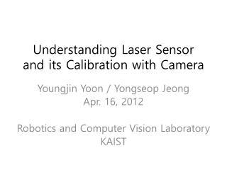 Understanding Laser Sensor and its Calibration with Camera
