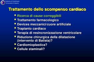 Trattamento dello scompenso cardiaco