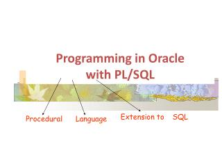 Programming in Oracle  with PL/SQL