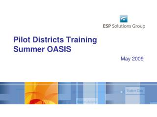 Pilot Districts Training Summer OASIS