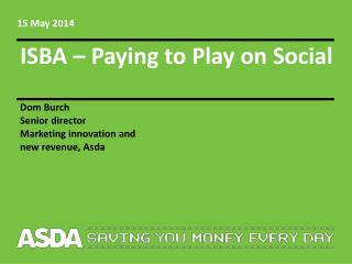 ISBA – Paying to Play on Social