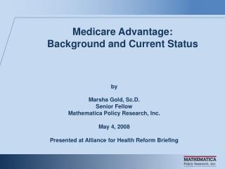 Medicare Advantage:  Background and Current Status
