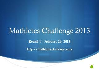 Mathletes  Challenge 2013