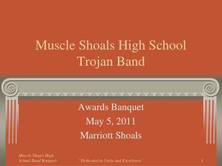 Muscle Shoals High School Trojan Band