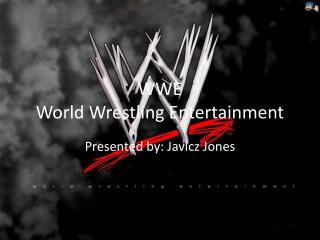 WWE World Wrestling Entertainment