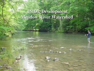 TMDL  Development Meadow River Watershed