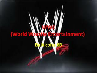WWE (World Wrestle Entertainment) )