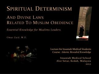 Spiritual Determinism  And Divine  Laws  Related To Muslim Obedience