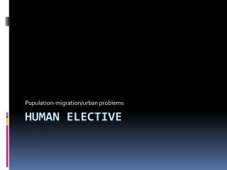 Human Elective