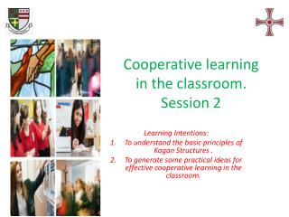 C ooperative  learning in the classroom . Session 2
