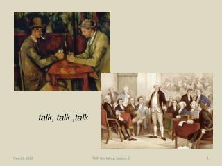 talk, talk ,talk