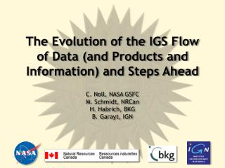 Evolution of the IGS Flow of Data and Steps Ahead