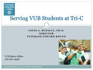 Serving VUB Students at Tri-C