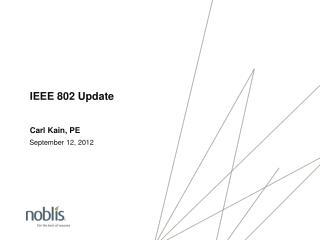 IEEE 802 Update