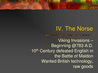 IV. The  Norse