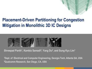 Placement-Driven Partitioning for  Congestion Mitigation in Monolithic  3D IC Designs