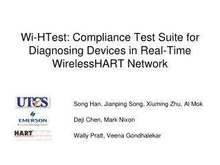 Wi-HTest : Compliance Test Suite for Diagnosing Devices in Real-Time  WirelessHART  Network