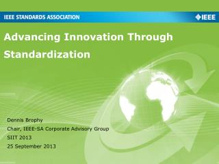 Advancing Innovation Through Standardization