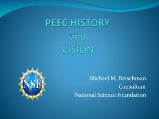 PEEC HISTORY and VISION