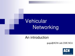 Vehicular 				Networking