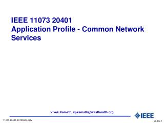 IEEE 11073 20401  Application Profile - Common Network Services