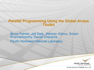 Parallel Programming Using the Global Arrays Toolkit