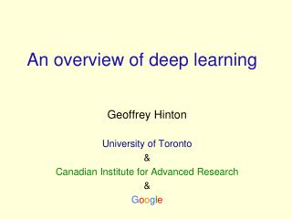 An overview of  deep  learning