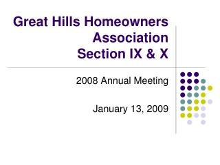 Great Hills Homeowners Association Section IX  X