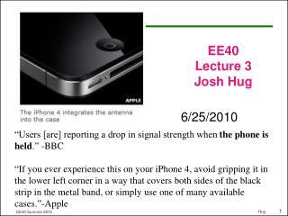 EE40 Lecture 3 Josh Hug