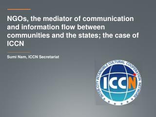 Sumi Nam, ICCN Secretariat