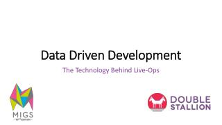 Data Driven Development