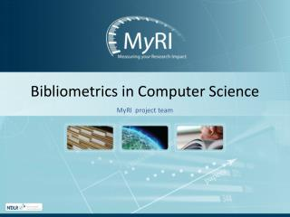 Bibliometrics in Computer Science