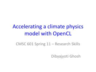 Accelerating a climate physics model with OpenCL