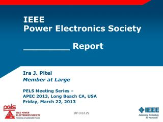 IEEE Power Electronics Society ________ Report