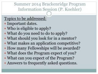 Summer 2014 Brackenridge Program Information Session (P. Koehler)
