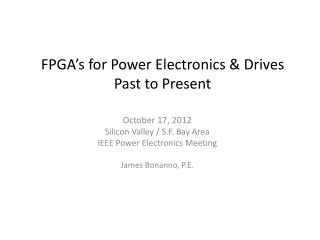 FPGA's for Power Electronics & Drives Past to Present
