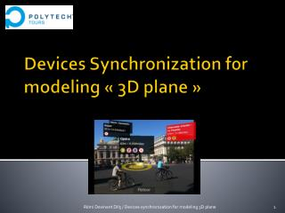 Devices Synchronization  for  modeling  « 3D plane »
