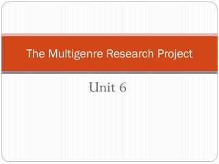 The  Multigenre  Research Project
