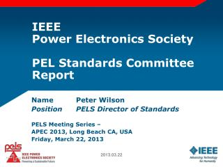 IEEE Power Electronics Society PEL Standards Committee Report