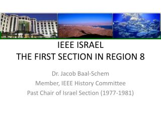 IEEE ISRAEL  THE FIRST SECTION IN REGION 8