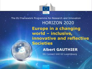 Europe  in a changing world –  inclusive, innovative  and reflective Societies
