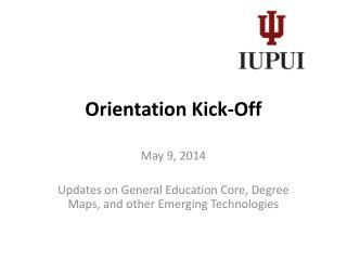 Orientation Kick-Off